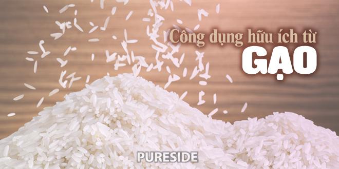 Những công dụng hữu ích từ gạo