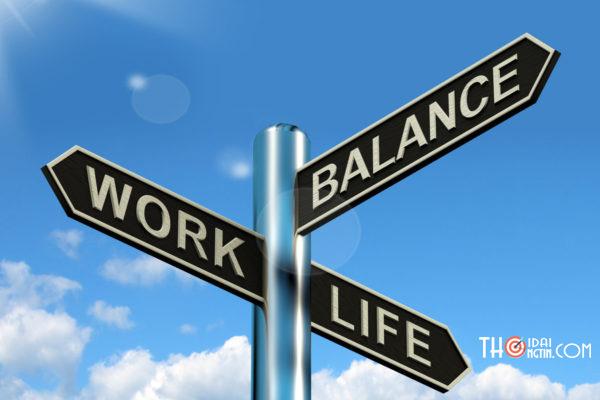 Cách cân bằng cuộc sống và công việc
